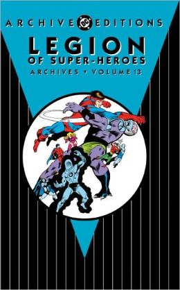 Legion of Super-Heroes Archive Vol. 13