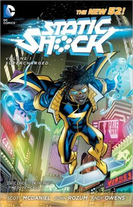 Static Shock Volume 1: Supercharged (The New 52)