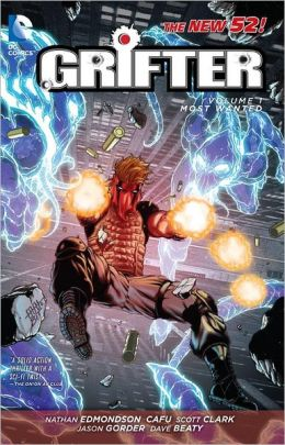 Grifter Volume 1: Most Wanted (The New 52)