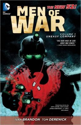 Men of War Volume 1: Uneasy Company (The New 52)