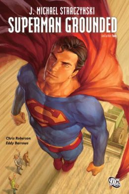 Superman: Grounded Vol. 2