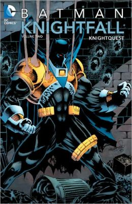 Batman: Knightfall Volume 2: Knightquest