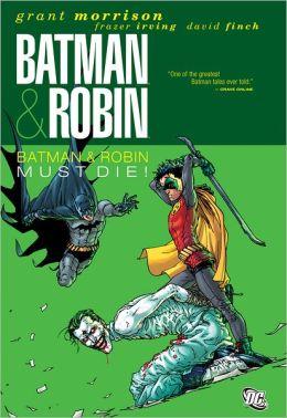 Batman and Robin, Volume 3: Batman & Robin Must Die! (NOOK Comics with Zoom View)