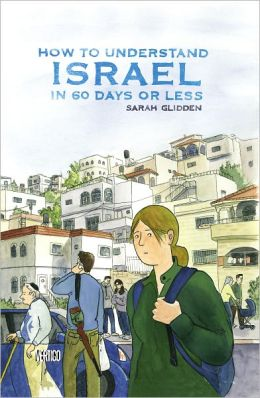 How to Understand Israel in 60 Days or Less (NOOK Comics with Zoom View)