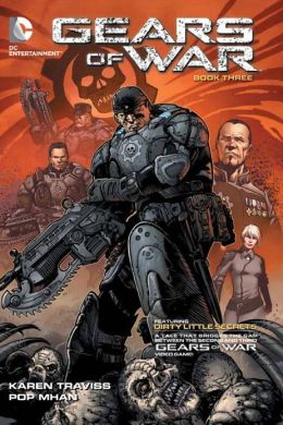Gears of War Book Three: Dirty Little Secrets