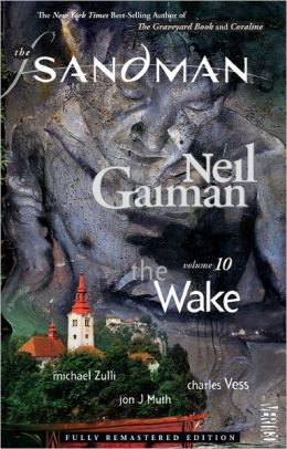 The Sandman, Volume 10: The Wake
