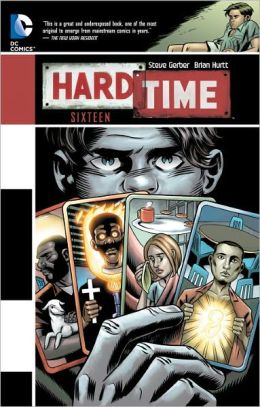 Hard Time: Sixteen