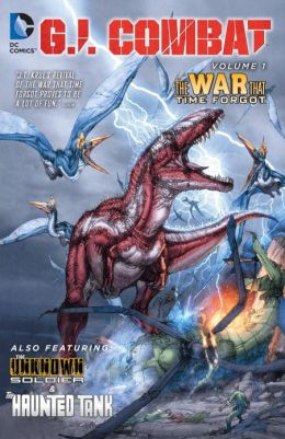 G.I. Combat Vol. 1: The War That Time Forgot (The New 52)