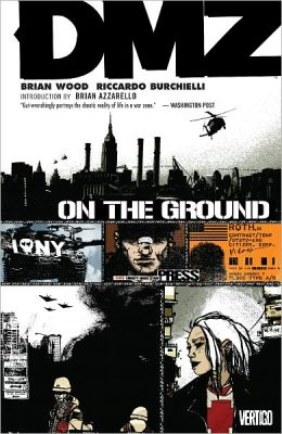 DMZ, Volume 1: On the Ground (NOOK Comics with Zoom View)
