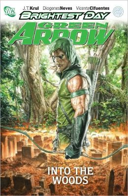 Green Arrow Volume 1: Into the Woods (NOOK Comics with Zoom View)