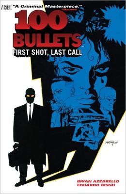 100 Bullets Volume 1: First Shot, Last Call (NOOK Comics with Zoom View)