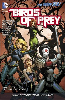 Birds of Prey Volume 1: Trouble in Mind (NOOK Comics with Zoom View)