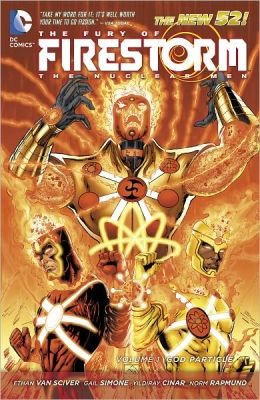 The Fury of Firestorm: The Nuclear Men Volume 1: God Particle (NOOK Comics with Zoom View)