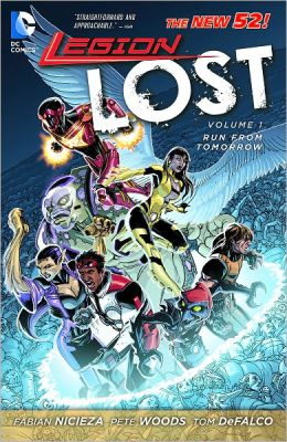 Legion Lost Volume 1: Run From Tomorrow (NOOK Comics with Zoom View)