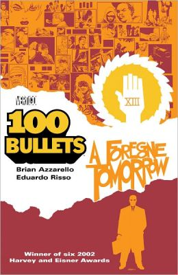 100 Bullets Volume 4: A Foregone Tomorrow (NOOK Comics with Zoom View)