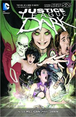 Justice League Dark Volume 1: In the Dark (NOOK Comics with Zoom View)