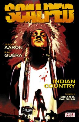 Scalped Volume1: Indian Country (NOOK Comics with Zoom View)