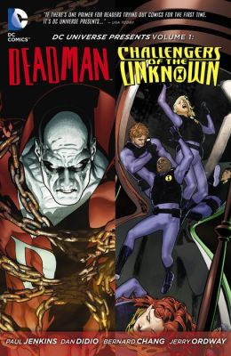 DC Universe Presents Volume 1 featuring Deadman & Challengers of the Unknown (NOOK Comics with Zoom View)
