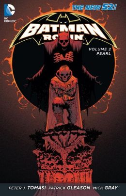 Batman & Robin Vol. 2: Pearl (The New 52)