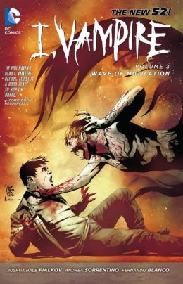 I, Vampire Vol. 3: Wave of Mutilation (The New 52)