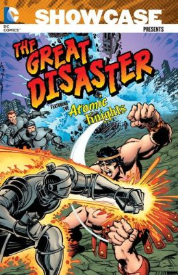 Showcase Presents: The Great Disaster featuring the Atomic Knights