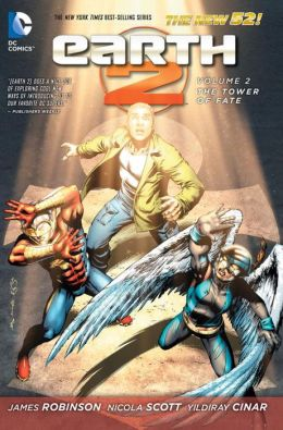 Earth 2 Vol. 2: The Tower of Fate (The New 52)