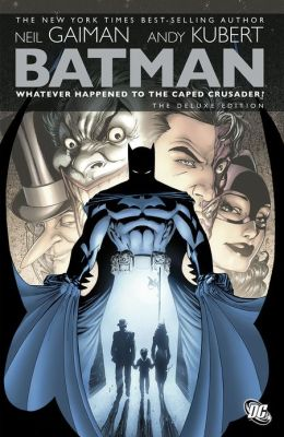 Batman: Whatever Happened to the Caped Crusader? (NOOK Comics with Zoom View)