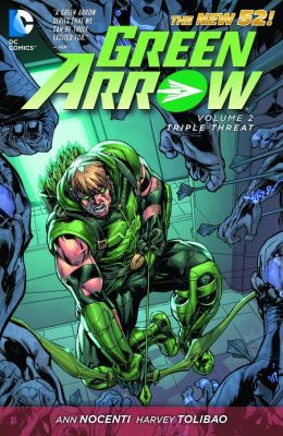 Green Arrow Vol. 2: Triple Threat (The New 52) (NOOK Comic with Zoom View)
