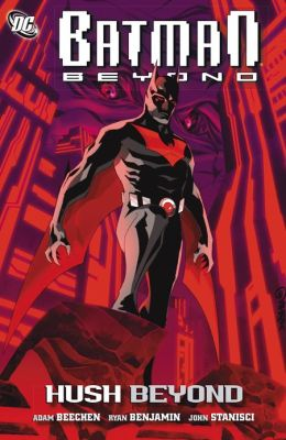 Batman Beyond: Hush Beyond (NOOK Comics with Zoom View)