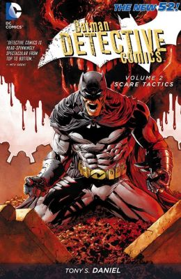 Batman: Detective Comics Vol. 2: Scare Tactics