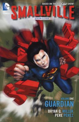 Smallville Season 11 Vol. 1: The Guardian (NOOK Comic with Zoom View)