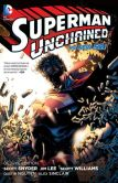 Book Cover Image. Title: Superman Unchained:  Deluxe Edition (The New 52), Author: Scott Snyder