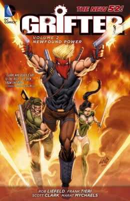 Grifter Vol. 2: New Found Power