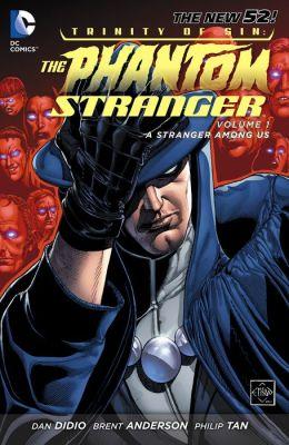 Trinity of Sin: Phantom Stranger Vol. 1: A Stranger Among Us