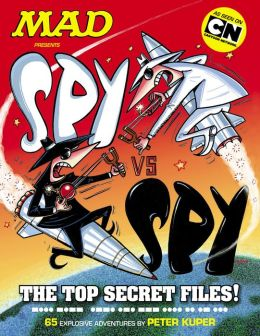 MAD Presents: Spy Vs. Spy - The Top Secret Files! (NOOK Comic with Zoom View)