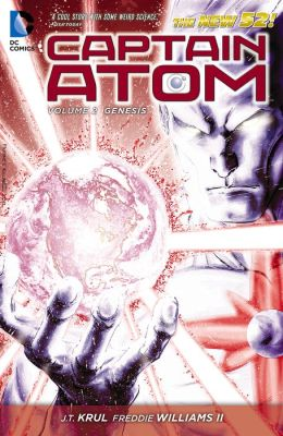 Captain Atom Vol. 2: Genesis (The New 52) (NOOK Comic with Zoom View)