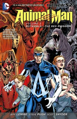 Animal Man Vol. 3: Rotworld: The Red Kingdom (NOOK Comic with Zoom View)