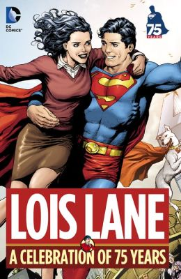 Lois Lane: A Celebration of 75 Years (NOOK Comic with Zoom View)
