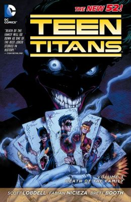 Teen Titans Vol. 3: Death of the Family (The New 52) (NOOK Comic with Zoom View)