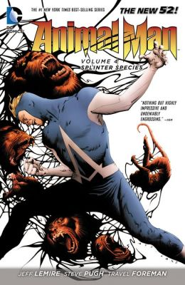 Animal Man Vol. 4: Splinter Species (The New 52) (NOOK Comic with Zoom View)