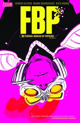 FBP: Federal Bureau of Physics Vol. 1: The Paradigm Shift (NOOK Comic with Zoom View)