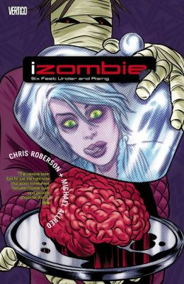 iZombie Vol. 3: Six Feet Under & Rising (NOOK Comic with Zoom View)