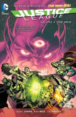Justice League Vol. 4: The Grid (The New 52)