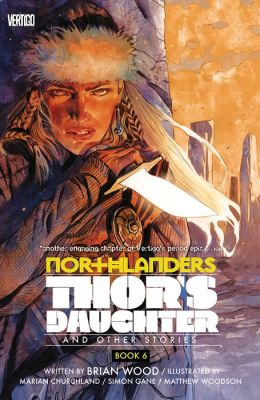 Northlanders Vol. 6: Thor's Daughter (NOOK Comic with Zoom View)