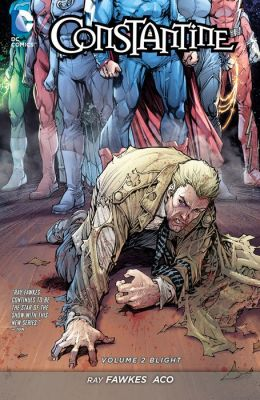 Constantine Vol. 2: Blight (The New 52) (NOOK Comic with Zoom View)
