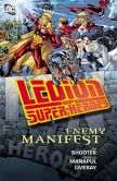 Book Cover Image. Title: Legion of Super-Heroes:  Enemy Manifest (NOOK Comic with Zoom View), Author: Jim Shooter