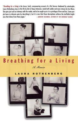 Breathing for a Living: A Memoir