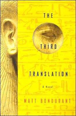 The Third Translation: A Novel