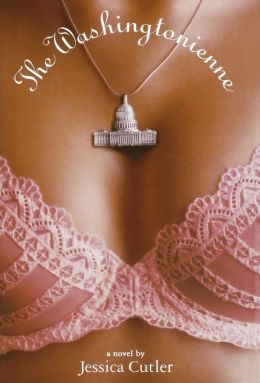 The Washingtonienne: A Novel