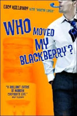 Who Moved My Blackberry?